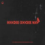 Hoochie Coochie Man (Featuring North Mississippi Allstars) (Cd Single) Cody Simpson
