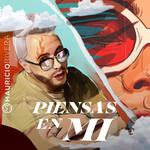 Piensas En Mi (Cd Single) Mauricio Rivera