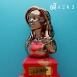 La Buena (Cd Single) Nacho