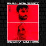 Family Values (Featuring Nina Nesbitt) (Cd Single) R3hab