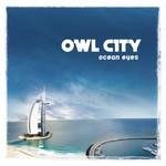 Ocean Eyes (Japan Edition) Owl City