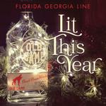 Lit This Year (Cd Single) Florida Georgia Line
