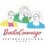Baila Conmigo (Featuring Alex J) (Cd Single) Periko & Jessi Leon