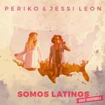 Somos Latinos (Cd Single) Periko & Jessi Leon