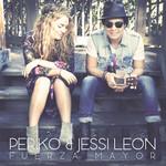 Fuerza Mayor Periko & Jessi Leon