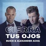 Cierra Tus Ojos (Featuring Alexander Acha) (Cd Single) Buxxi