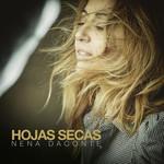 Hojas Secas (Cd Single) Nena Daconte