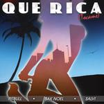 Que Rica (Tocame) (Featuring Sak Noel & Salvi) (Cd Single) Pitbull