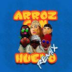 Arroz Con Huevo (Featuring Santiago The Killa, Gerardo Mejia & Cotizados Family) (Remix) (Cd Single) Sophy Mell