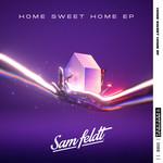 Home Sweet Home (Ep) Sam Feldt