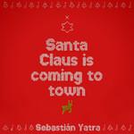 Santa Claus Is Coming To Town (Cd Single) Sebastian Yatra
