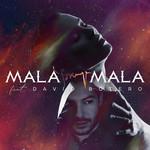 Mala Mala (Featuring David Botero) (Cd Single) Soraya Arnelas