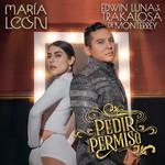 Pedir Permiso (Featuring Edwin Luna & La Trakalosa De Monterrey) (Cd Single) Maria Leon