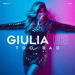 Too Bad (Cd Single) Giulia Be
