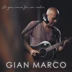 Lo Que Nunca Fui Con Nadie (Acustico) (Cd Single) Gian Marco