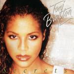 Secrets (Deluxe Edition) Toni Braxton