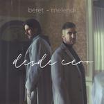 Desde Cero (Featuring Melendi) (Cd Single) Beret