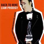 Back To Mine Liam Prodigy