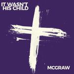 It Wasn't His Child (Cd Single) Tim Mcgraw