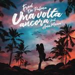 Una Volta Ancora (Featuring Ana Mena) (Cd Single) Fred De Palma