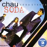 Chau Soda Soda Stereo