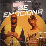Se Emociona (Featuring Eladio Carrion & Jory Boy) (Cd Single) Urba Y Rome