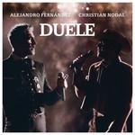 Duele (Featuring Christian Nodal) (Cd Single) Alejandro Fernandez