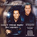 Don't Take Away My Heart (Cd Single) Modern Talking