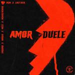 Amor Duele (Featuring Lary Over, Farruko, Milly, Ankhal & Menor Menor) (Remix) (Cd Single) Akim