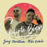 Se Siente Bien (Featuring Mike Bahia) (Cd Single) Joey Montana