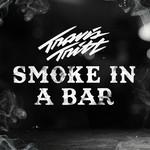 Smoke In A Bar (Cd Single) Travis Tritt