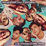 A Un Paso De La Luna (Featuring Roco Hunt & Ana Mena) (Remix) (Cd Single) Reik