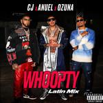 Whoopty (Featuring Anuel Aa & Ozuna) (Latin Mix) (Cd Single) Cj