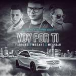 Voy Por Ti (Featuring Farruko, Mozart La Para & Messiah) (Cd Single) Dj Luian & Mambo Kingz