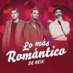 Lo Mas Romantico De Reik (Ep) Reik