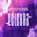 Celebre (Featuring Ele A El Dominio) (Cd Single) Musicologo & Menes