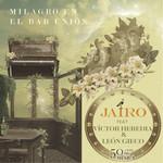 Milagro En El Bar Union (Featuring Leon Gieco & Victor Heredia) (Cd Single) Jairo
