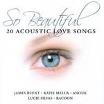 So Beautiful (20 Acoustic Love Songs)