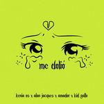 Me Dolio (Featuring Alan Jacques, Amador & Kid Gallo) (Cd Single) Kenia Os