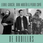 De Rodillas (Featuring Dani Martin & Pedro Capo) (Cd Single) Leonel Garcia