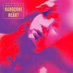Hardcore From The Heart Joana Serrat