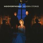 Hidden Stories Hooverphonic
