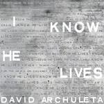 I Know He Lives (Cd Single) David Archuleta