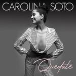 Quedate (Cd Single) Carolina Soto