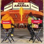 Agua Amarga (Featuring Funky) (Cd Single) Gerardo