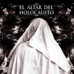 H E El Altar Del Holocausto