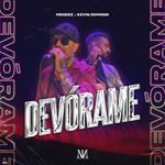 Devorame (Featuring Kevin Edmond) (Cd Single) Dj Mendez