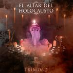 Trinidad El Altar Del Holocausto