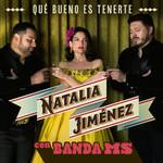 Que Bueno Es Tenerte (Featuring La Banda Ms De Sergio Lizarraga) (Cd Single) Natalia Jimenez