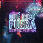 Que Rico Fuera (Featuring Paloma Mami) (Cd Single) Ricky Martin